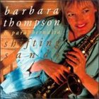 BARBARA THOMPSON Shifting Sands album cover