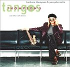 BARBARA THOMPSON Thompson's Tangos and Other Soft Dances album cover