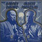BARNEY BIGARD Barney Bigard / Albert Nicholas album cover