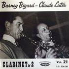 BARNEY BIGARD Barney Bigard - Claude Luter : Clarinet X 2 album cover