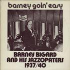 BARNEY BIGARD Barney Goin' Easy album cover