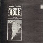 BARNEY BIGARD Bucket's Got a Hole in It album cover