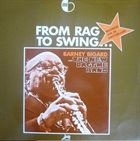 BARNEY BIGARD From Rag To Swing ...: Recorded Live In Switzerland album cover