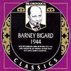 BARNEY BIGARD The Chronological Classics: Barney Bigard 1944 album cover