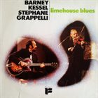 BARNEY KESSEL Barney Kessel And Stéphane Grappelli ‎: Limehouse Blues album cover