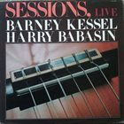 BARNEY KESSEL Barney Kessel, Harry Babasin ‎: Sessions, Live album cover