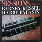 BARNEY KESSEL Barney Kessel, Harry Babasin : Sessions, Live album cover
