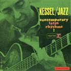 BARNEY KESSEL Contemporary Latin Rhythms album cover