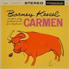 BARNEY KESSEL Modern Jazz Performances From Bizet's Carmen album cover
