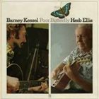 BARNEY KESSEL Poor Butterfly (with Herb Ellis) album cover