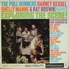 BARNEY KESSEL The Poll Winners Exploring the Scene ! album cover