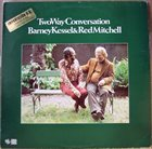 BARNEY KESSEL Two Way Conversation album cover