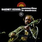 BARNEY KESSEL Summertime In Montreux  (aka In Concert aka Yesterday) album cover