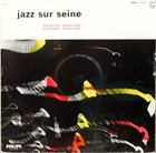 BARNEY WILEN Jazz Sur Seine album cover