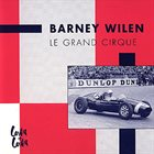 BARNEY WILEN Le Grand Cirque album cover