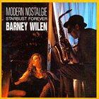 BARNEY WILEN Modern Nostalgie - Starbust Forever album cover