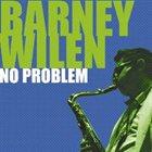 BARNEY WILEN No Problem album cover