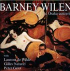 BARNEY WILEN The Osaka Concert album cover