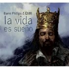 BARRE PHILLIPS Barre Phillips & Emir : La Vida Es Sueno album cover