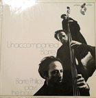 BARRE PHILLIPS Unaccompanied Barre  (aka Basse Barre aka Journal Violone) album cover