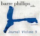 BARRE PHILLIPS Journal Violone 9 album cover