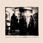 BARRE PHILLIPS Barre Phillips / Motoharu Yoshizawa : Oh My, Those Boys! album cover