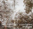 BARRE PHILLIPS The Hunters album cover