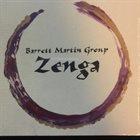 BARRETT MARTIN Barrett Martin Group : Zenga album cover