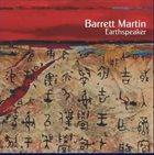 BARRETT MARTIN Earthspeaker album cover