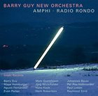 BARRY GUY Amphi - Radio Rondo album cover