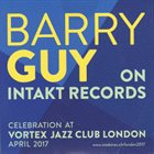 BARRY GUY Barry Guy On Intakt Records album cover