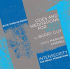 BARRY GUY Barry Guy's Blue Shroud Band : Odes and Meditations for Cecil Taylor album cover