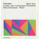 BARRY GUY Theoria (with London Jazz Composers' Orchestra with Irène Schweizer) album cover