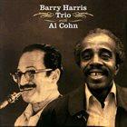 BARRY HARRIS Barry Harris Trio With Al Cohn album cover