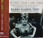 BARRY HARRIS Last Time I Saw Paris album cover