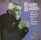 BARRY HARRIS Live at Maybeck Recital Hall album cover