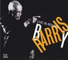 BARRY HARRIS Live In Rennes album cover