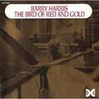BARRY HARRIS The Bird of Red and Gold album cover