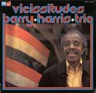 BARRY HARRIS Vicissitudes album cover