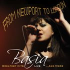 BASIA (BASIA TRZETRZELEWSKA) From Newport to London Greatest Hits Live ..And More album cover