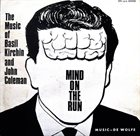 BASIL KIRCHIN Basil Kirchin & John Coleman : Mind On The Run album cover