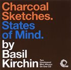 BASIL KIRCHIN Charcoal Sketches. States Of Mind. album cover