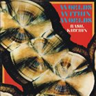 BASIL KIRCHIN Worlds Within Worlds (3 & 4) album cover