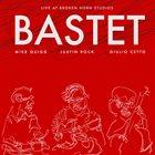 BASTET Earplugs And Ambien (Live @ Broken Horn Studios) album cover