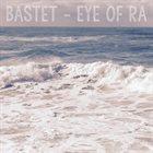 BASTET Eye Of Ra album cover