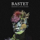 BASTET Freedom Is A State Of Mind album cover