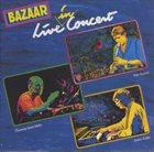 BAZAAR Live In Concert album cover