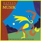 BAZAAR Musik album cover
