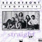 BEACHFRONT PROPERTY Straight Up album cover