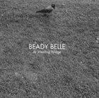 BEADY BELLE At Welding Bridge album cover
